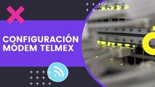Configuracion Modem Telmex