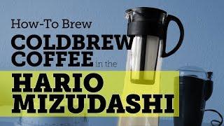 How-to cold brew coffee with Hario Mizudashi