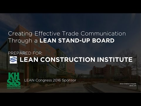 Creating effective contractor communication through a LEAN Stand-Up Board