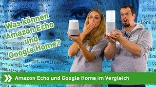 Amazon Echo und Google Home im Vergleich