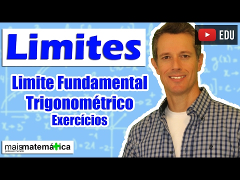 Cálculo: Limite Fundamental Trigonométrico - Exercícios (Aula 14 de 15)