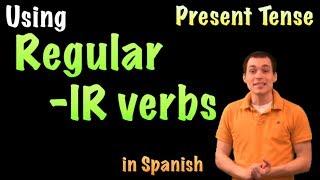 01054 spanish lesson present tense regular ir verbs