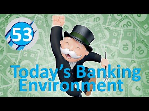53: Today's Banking Environment (Ed Garner)