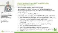 HALT 3-tutkimus: hoitoon liittyvät infektiot ja mikrobilääkkeiden käyttö
