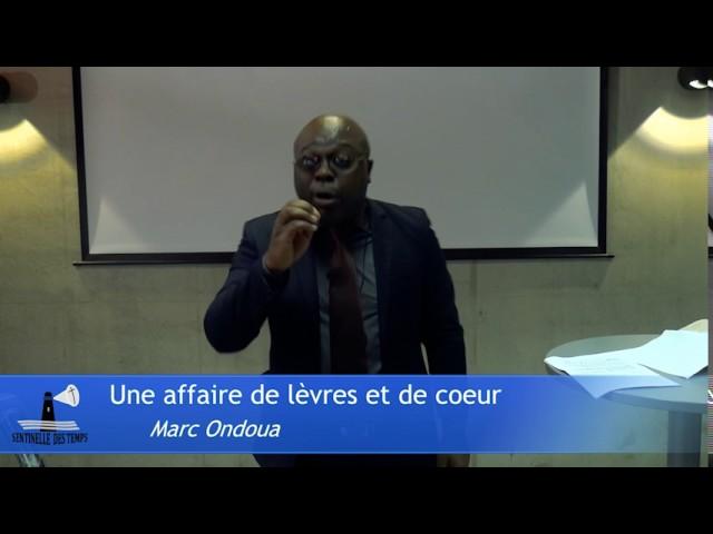 Une affaire de lèvres et de cœur | Marc Ondoua