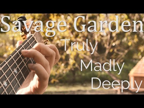 Savage Garden   Truly Madly Deeply   Fingerstyle Acoustic Guitar