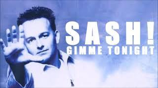 SASH! - Gimme Tonight