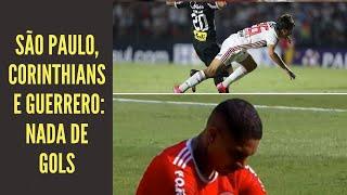 São Paulo x Corinthians, bom jogo sem gols. Grêmio vence Grenal. Guerrero soma 13 clássicos de seca