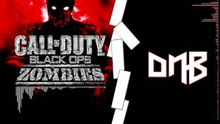Call Of Duty Zombie DnB (Damned)