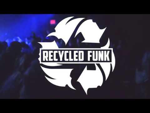 Recycled Funk - Reharmonize EP Release Party