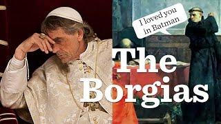 Who Were the Borgias?