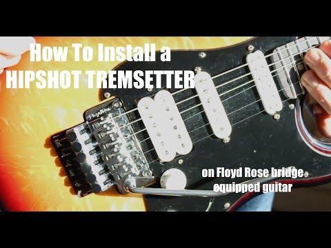 How To Install HIPSHOT TREMSETTER (Floyd Rose bridge)