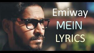 Emiway Mein LYRICS | Mein EP | 2017