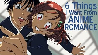 6 Things I Want From Anime Romance