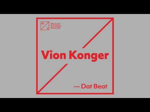 Vion Konger -  Dat Beat [FREE DOWNLOAD]