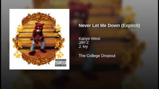 Never Let Me Down (Explicit)