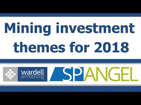 What Mining investment themes should investors be looking for in 2018?
