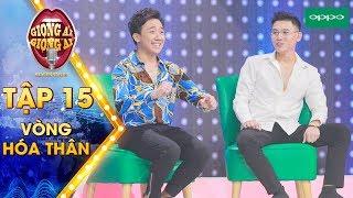 Giọng Ải Giọng Ai 2018 Tập 15 Full HD