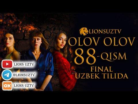 OLOV OLOV 88 QISM FINAL TURK SERIALI UZBEK TILIDA | ОЛОВ ОЛОВ 88 КИСМ ФИНАЛ УЗБЕК ТИЛИДА