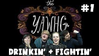 The Yawhg with Lewis, Hannah, Kim & Duncan! - Drinkin
