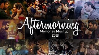 Aftermorning Memories Mashup 2018 | Aftermorning Productions | Sunix Thakor