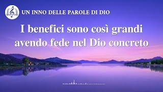 Cantico cristiano 2020 - I benefici sono così grandi avendo fede nel Dio concreto