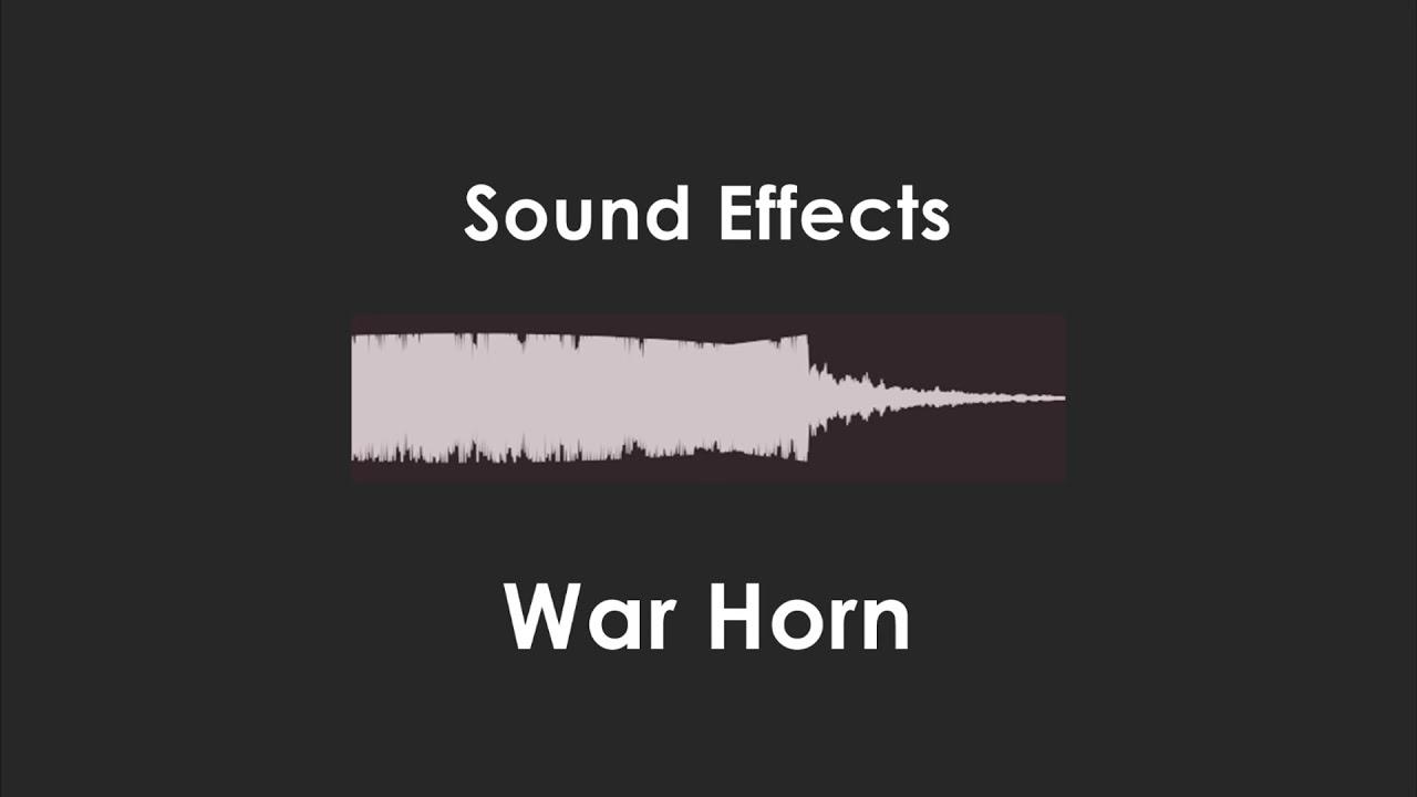 War Horn Sound Effect 6