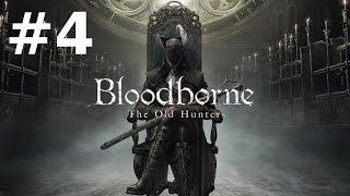Bloodborne: The Old Hunters Прохождение #4 - Рыбацкая Деревня и Сирота Коса