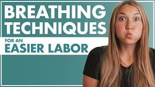 BREATHING Techniques for an EASIER LABOR | How To Breathe During Labor | Birth Doula