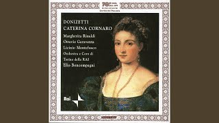Caterina Cornaro: Act II Scene 3: Oh ciel! Che tumulto! (Chorus)