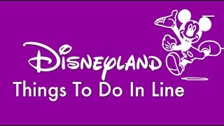 WAITING in LINE - 10 Ideas for Kids at Disneyland