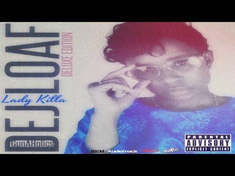Dej Loaf - Lady Killa [Deluxe Edition] (Full Mixtape)