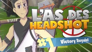 L'AS DES HEADSHOTS (Fortnite Battle Royale Funny Moments) #3 (By ZYG)