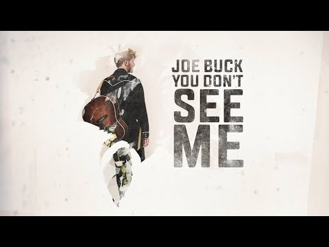 Joe Buck - You Don't See Me (lyric video)