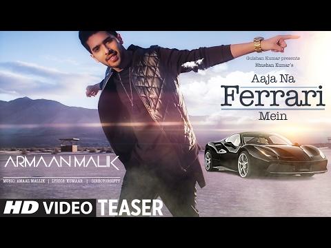 AAJA NA FERRARI MEIN (Song Teaser) | Armaan Malik |Amaal Mallik | Releasing 10 Feb 2017