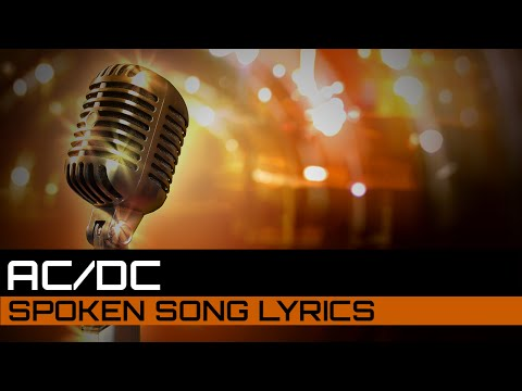 Spoken Song Lyrics: AC/DC - Highway to Hell