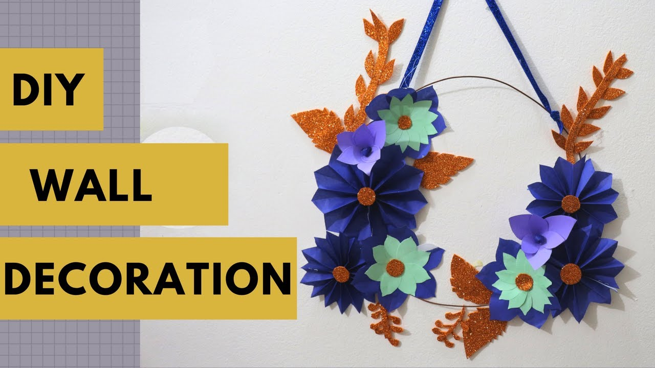 Diy Wall Hanging Home Decoration Idea How To Make A Diy Wall Decor Using Paper