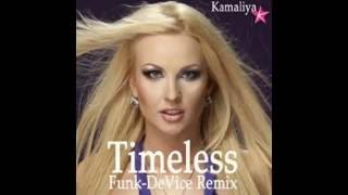 Kamaliya - Timeless (Funk-DeVice Remix)