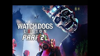 Watch Dogs Legion Walkthrough Part 2 - The Spy