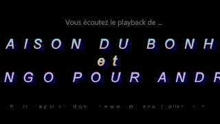 """Playback des tangos """"LA MAISON DU BONHEUR – TANGO POUR ANDRE"""" composée par  E.Rolland"""