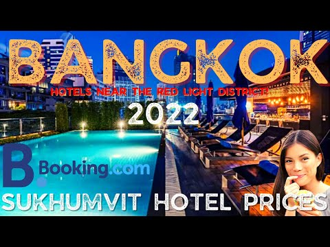 ARE THESE HOTELS GUEST FRIENDLY IN BKK? HOTEL PRICES IN SUKHUMVIT IN BANGKOK, THAILAND IN 2022  