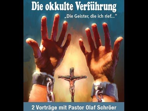 Okkulte Verführung (2/2): Der Betrug des Spiritismus (Olaf Schröer)