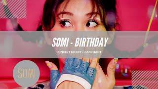 Concert Effect Fanchant Somi BIRTHDAY.mp3