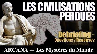 Les civilisations perdues ( Question/Réponse ) - Les Chroniques d'Arcana
