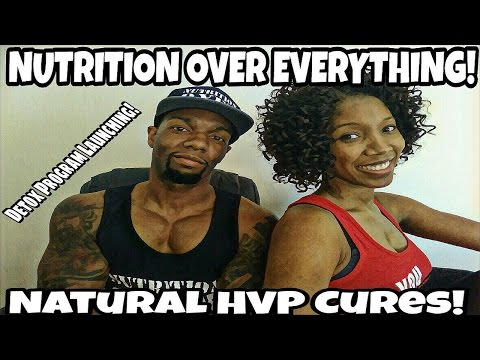 CURING HPV NATURALLY! **DETOX PROGRAM LAUNCHES**