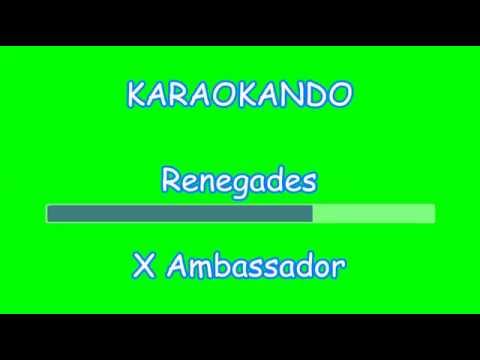 Karaoke Internazionale - Renegades - X Ambassadors ( Lyrics )