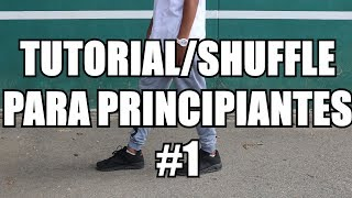 CÓMO BAILAR SHUFFLE TUTORIAL 2018 PARA PRINCIPIANTES  [HOW TO CUTTING SHAPES] | DAVID GARCÍA