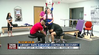 Library rape survivor continues recovery nine years later