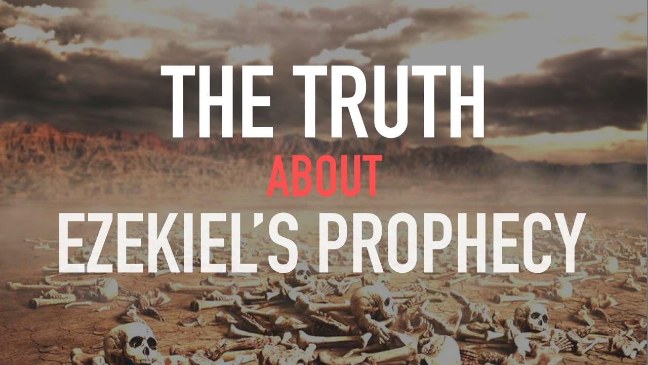 ╫ Can these bones live? - The TRUTH behind Ezekiel's Prophecy