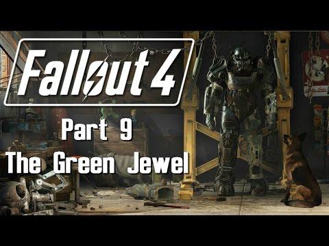 Fallout 4 - Part 9 - The Green Jewel